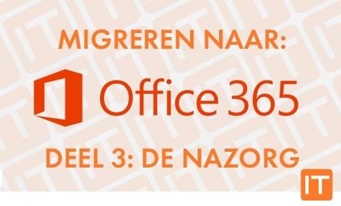 migratie office 365 deel 3 nazorg